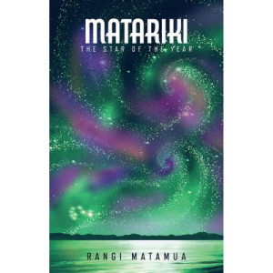 Matariki: The Star of the Year
