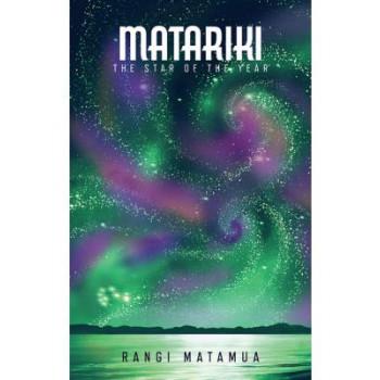 Matariki: The Star of the Year