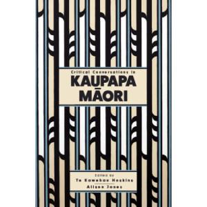 Critical Conversations in Kaupapa Maori