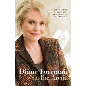 In the Arena: A Candid Portrait of One ofr Our Most Successful Entrepreneurs