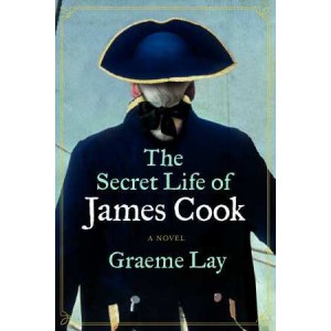 Secret Life of James Cook : A Novel