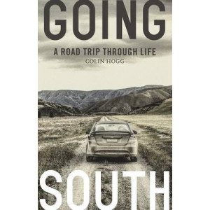 Going South: A Road Trip Through Life