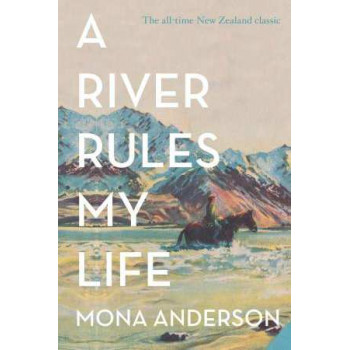 River Rules My Life, A