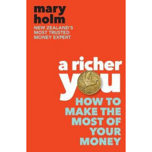 Richer You: How to Make the Most of Your Money