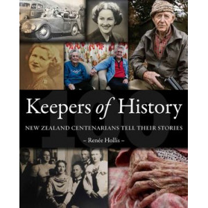 Keepers of History: New Zealand Centenarians Tell Their Stories
