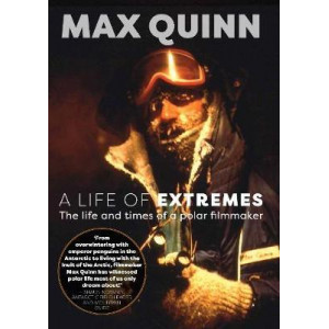 Life of Extremes, A : The Life and Times of a Polar Filmmaker