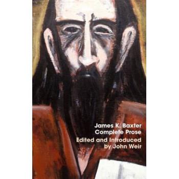 Complete Prose: James K. Baxter 4 Volume Set