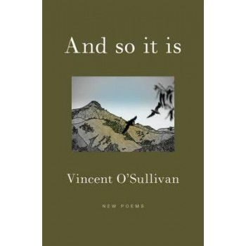 And So It Is: New Poems