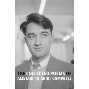 Collected Poems of Alistair Te Ariki Campbell