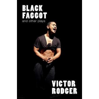 Black Faggot and Other Plays