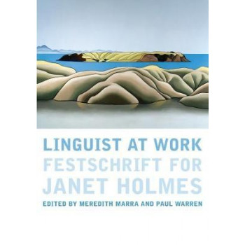 Linguist at Work: A Festschrift for Janet Holmes