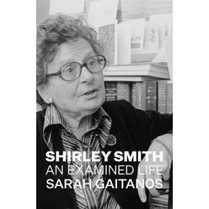 Shirley Smith: An Examined Life