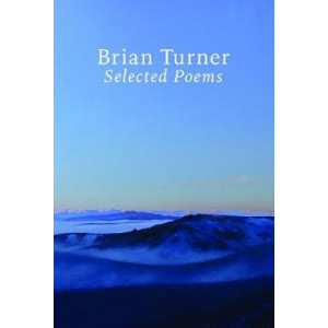 Selected Poems - Brian Turner