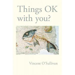 Things OK With You ?