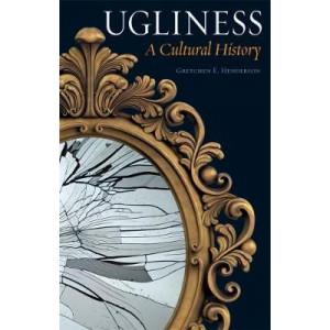Ugliness: A Cultural History