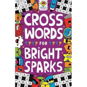 Crosswords for Bright Sparks: Ages 7 to 9