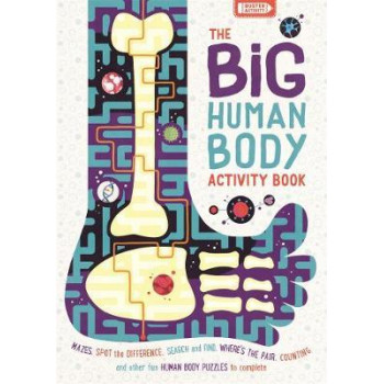 Big Human Body Activity Book, The Mazes, Spot the Difference, Search and Find, Where's the Pair, Counting and other Fun Human Body Puzzles to Complete