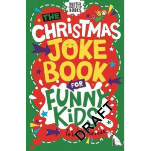 Christmas Joke Book for Funny Kids, The