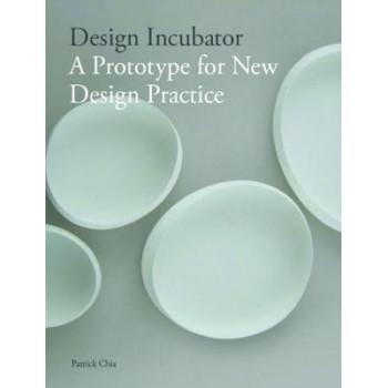 Design Incubator: A Prototype for New Design