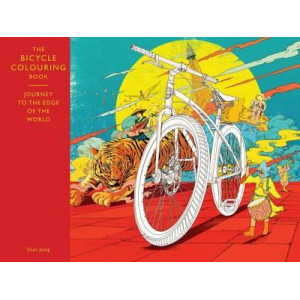 Bicycle Colouring Book: Journey to the Edge of the World