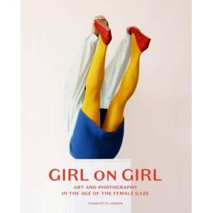 Girl on Girl: The Age of the Female Gaze