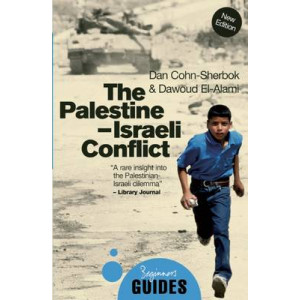 Palestine-Israeli Conflict: A Beginner's Guide