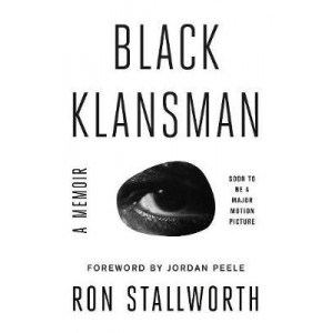 Black Klansman: Race, Hate, and the Undercover Investigation of Lifetime