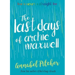 Last Days of Archie Maxwell, The