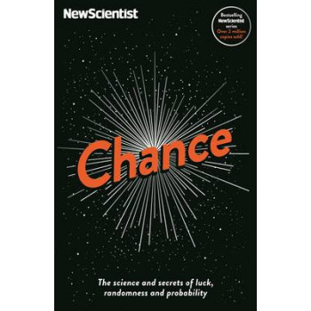Chance: The Science and Secrets of Luck, Randomness and Probability: New Scientist