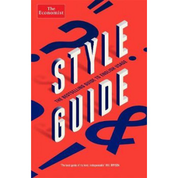 Economist Style Guide: 12th Edition
