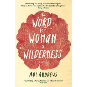 Word for Woman is Wilderness, The