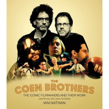 Coen Brothers: The iconic filmmakers and their work