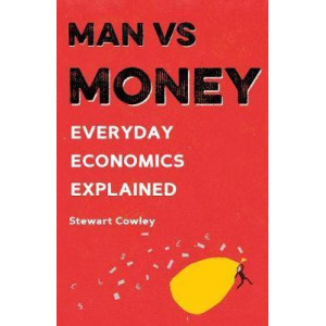 Man vs Money: Everyday economics explained