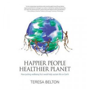 Happier People, Healthier Planet: How Putting Wellbeing First Would Help Sustain Life on Earth