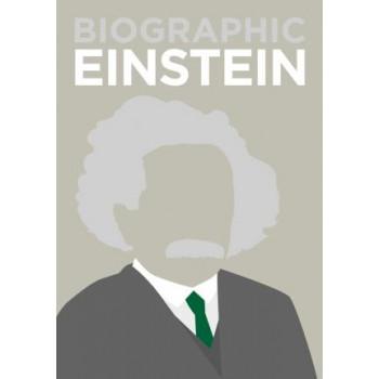 Biographic: Einstein: Great Lives in Graphic Form