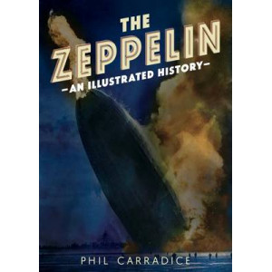 Zeppelin: An Illustrated History