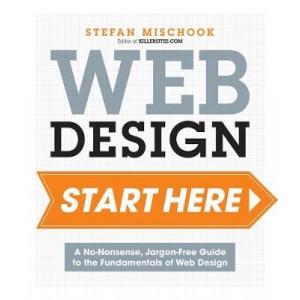 Build Your Website: Start Here: Master the Fundamentals of Website Design