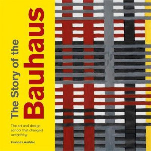 Story of the Bauhaus, The