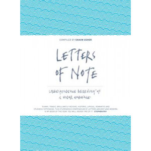 Letters of Note : Correspondence Deserving of a Wider Circulation