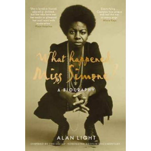 What Happened, Miss Simone? A Biography