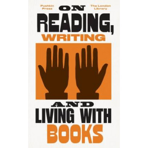 On Reading, Writing and Living with Books