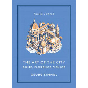 Art of the City: Rome, Florence, Venice