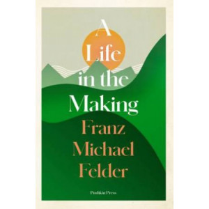 Life in the Making, A