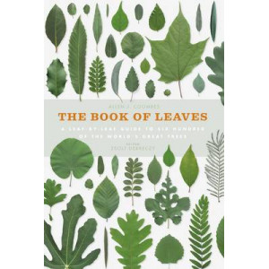 Book of Leaves: A Leaf-by-Leaf Guide to Six Hundred of the World's Great Trees