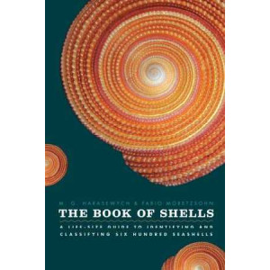 Book of Shells: A Life-Size Guide to Identifying and Classifying Six Hundred Shells
