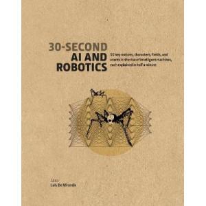 30-Second AI & Robotics