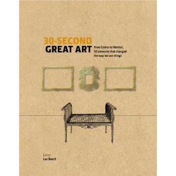 30-Second Great Art: From Masaccio to Matisse, 50 artworks that changed the way we see things