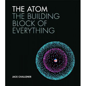 Atom: The building block of everything