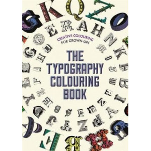 Typography Colouring Book: Creative Colouring for Grown-ups, The