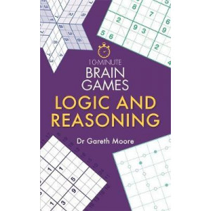 10-Minute Brain Games: Logic and Reasoning